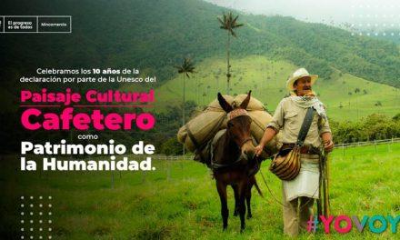 Paisaje Cultural Cafetero de Colombia cumple 10 años como Patrimonio Mundial